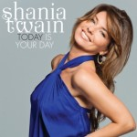 Shania Twain - Today Is You Day